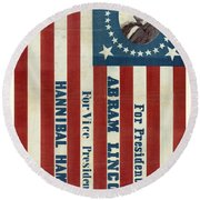 Lincoln 1860 Presidential Campaign Banner Round Beach Towel