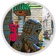 Lions Roar At Entry Gate To  Chinatown In San Francisco-california  Round Beach Towel