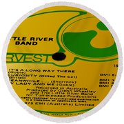 Little River Band It's A Long Way There Side 1 Round Beach Towel