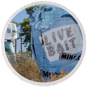 Live Bait Sign And Muffler Man Statue Round Beach Towel