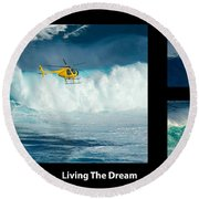 Living The Dream With Caption Round Beach Towel