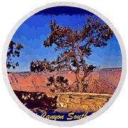 Lone Tree South Rim Poster Round Beach Towel