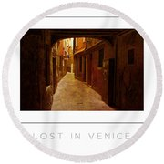 Lost In Venice Poster Round Beach Towel