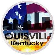 Louisville Ky Patriotic Large Cityscape Round Beach Towel