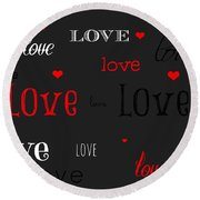 Love And Hearts Round Beach Towel