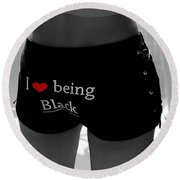 Love Being Black Round Beach Towel