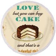 Love Cake Typography Round Beach Towel