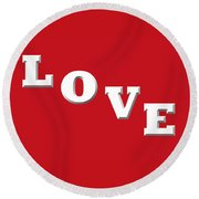Love In White On Red Round Beach Towel