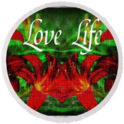 Love Life Mirrored Lilies Round Beach Towel