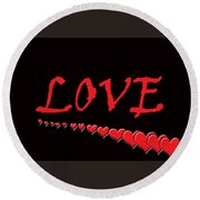Love On Black Round Beach Towel