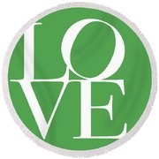 Love On Green Round Beach Towel