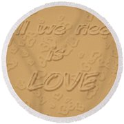 Love Quote Typography On Sand Round Beach Towel