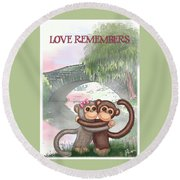 Love Remembers Round Beach Towel
