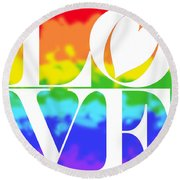 Love The Rainbow Round Beach Towel
