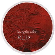 Loving The Color Red Group Avatar Round Beach Towel