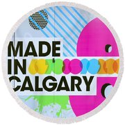 Made In Calgary Round Beach Towel