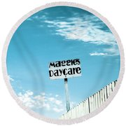 Maggie's Daycare Round Beach Towel