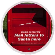Mail Letters To Santa Here Round Beach Towel