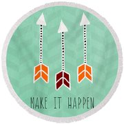 Make It Happen Round Beach Towel by Linda Woods
