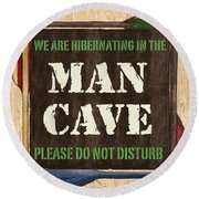 Man Cave Do Not Disturb Round Beach Towel by Debbie DeWitt