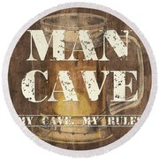 Man Cave My Cave My Rules Round Beach Towel by Debbie DeWitt