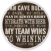 Man Cave Rules 1 Round Beach Towel