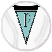 Pennant Deco Blues Banner Initial Letter P Round Beach Towel