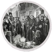 Martin Luther 1483 1546 Publicly Burning The Pope's Bull In 1521  Round Beach Towel