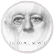 May The Force Be With You Round Beach Towel