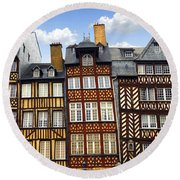 Medieval Houses In Rennes Round Beach Towel