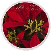 Mele Kalikimaka - Poinsettia  - Euphorbia Pulcherrima Round Beach Towel