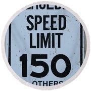 Mercedes Speed Limit 150 Round Beach Towel