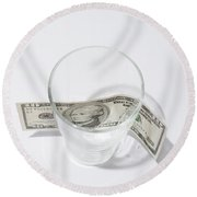Money And Glass Round Beach Towel
