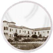 Monterey  Hospital At 576 Hartnell Street Circa 1939 Round Beach Towel