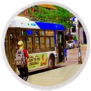 Montreal Bus Scenes Catching The 97 Bus Pontiac Corner Mont Royal Urban Montreal Art Carole Spandau Round Beach Towel