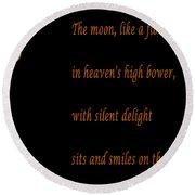 Moon -quote - Poem Round Beach Towel