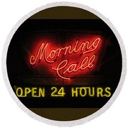 Morning Call Neon - New Orleans La Round Beach Towel