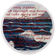 Most Powerful Prayer With Ocean Waves Round Beach Towel