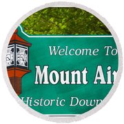 Mount Airy Sign Nc Round Beach Towel