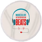 Music- Life Quotes Poster Round Beach Towel