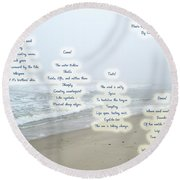 Music Of The Wind And Waves Poem On Ocean Background Round Beach Towel