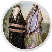 Muslim Women, C1895 Round Beach Towel