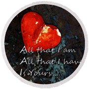 My All - Love Romantic Art Valentine's Day Round Beach Towel