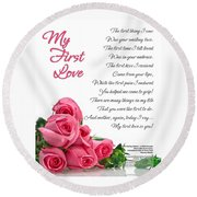 My First Love Poetry Art  Round Beach Towel