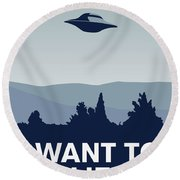 My I Want To Believe Minimal Poster-xfiles Round Beach Towel by Chungkong Art