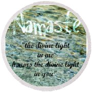Namaste With Crystal Waters Round Beach Towel