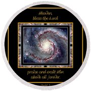 Nasa Whirlpool Galaxy Heaven Bless The Lord Praise And Exalt Him Above All Forever Round Beach Towel by Rose Santuci-Sofranko