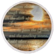 Natures Melody With Text Round Beach Towel