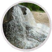 Natures Water Fountain Round Beach Towel