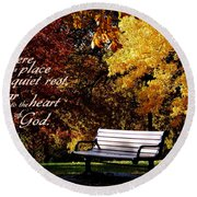Near To The Heart Of God Round Beach Towel